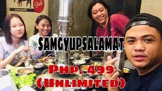 """""""SAMGYUPSALAMAT""""Php. 499(unlimitted)"""