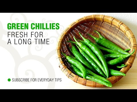 how to keep green chillies fresh