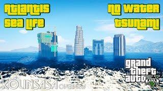 GTA 5 No Water+Tsunami+Atlantis [New Sea Life]