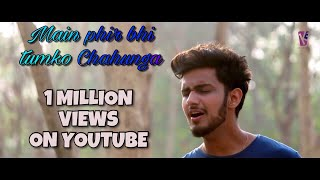 download lagu Main Phir Bhi Tumko Chahunga  Extended Version  gratis