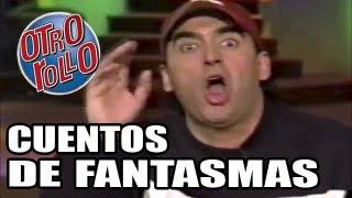 [MONOLOGO] Cuentos De Fantasmas / Adal Ramones