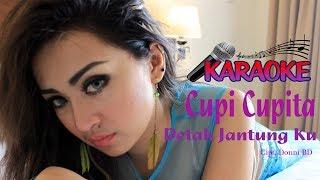 Download Lagu Cupi Cupita  - Detak Jantung Ku ( Karaoke ) Gratis STAFABAND