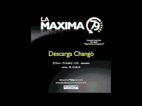 LA MAXIMA 79 - DESCARGA CHANGO' (Official Video)