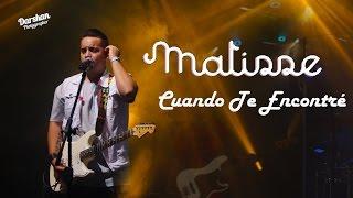 Matisse - Cuando Te Encontré - Expo Forum - Hermosillo
