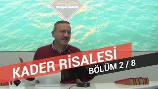 Osman Bostan - Sözler - Yirmi Altıncı Söz - Kader Risalesi - 2.Bölüm