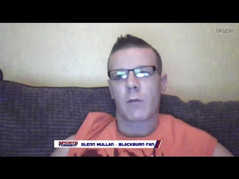 Blackburn Fan Protest Exclusive - Sports Tonight Live