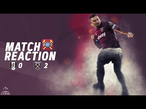 Fulham 0-2 West Ham Utd highlights discussed | Goals from Snodgrass & Antonio | 4 wins in a row