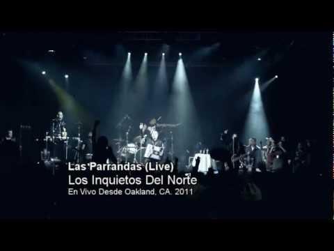 Los Inquietos Del Norte - Las Parrandas (Live)