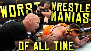 7 Worst WWE WrestleMania's Of All Time!