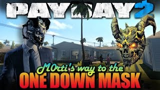 Counterfeit - One Down with friends (Payday 2 - M0rti's way to the OD Mask)