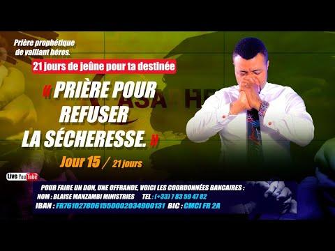 PRIERE POUR REFUSER LA SECHERESSE #PROPHETE Blaise Manzambi #CASARHEMA