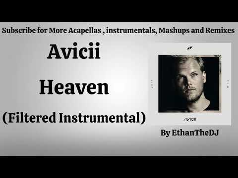 Avicii - Heaven (Filtered Instrumental)