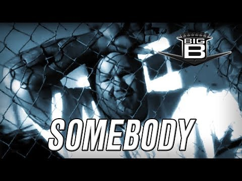 Big B somebody video