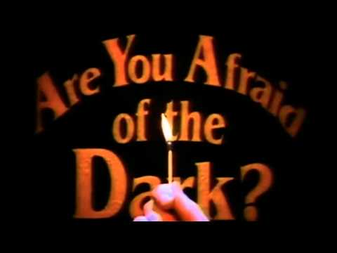 Are You Afraid of the Dark? - Intro
