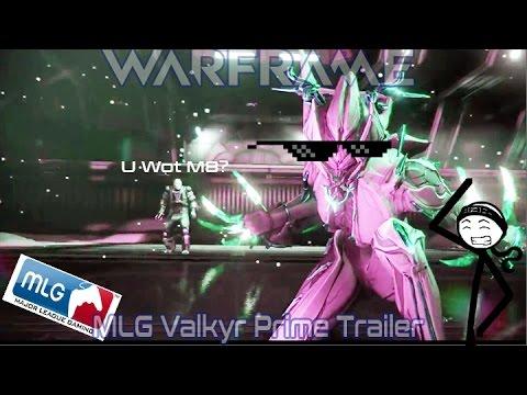 Warframe | MLG Valkyr Prime Trailer