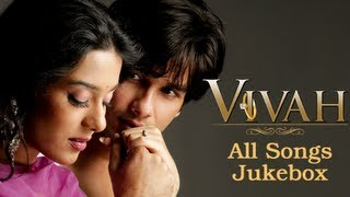 Download Vivah All Songs Jukebox Collection - Superhit Bollywood Hindi Songs - Shahid Kapoor & Amrita Rao 3Gp Mp4