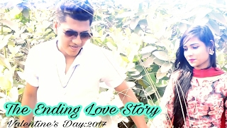 Bd Short Film(2017) | The Ending Love Story |Tanvir Ahmed Sourov  | Valentine Special |HD2017