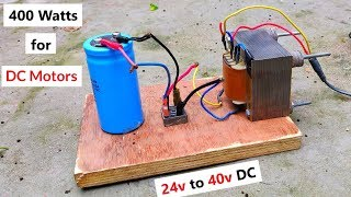 24v 400W DC from 220v AC Converter for DC Motor - Amazing Idea DIY