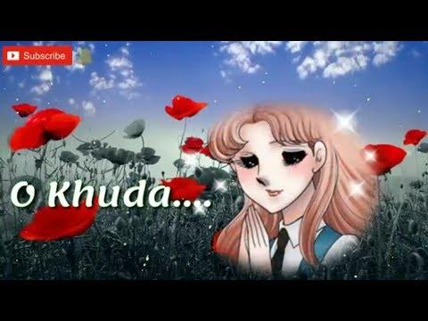 O khuda batade kya lakiron me likha | Heart touching Sad song whatsapp status video