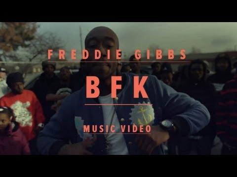Freddie Gibbs - BFK