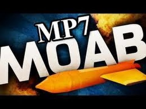 MP7 MOAB domination