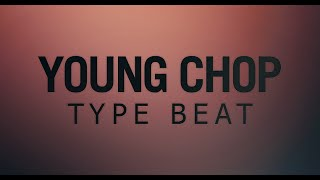 Young Chop Type Beat [MP3 Download]