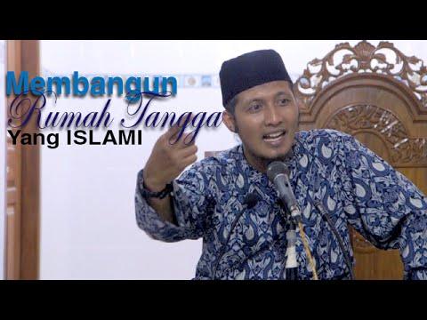 Ceramah Islam: Bagaimana Membangun Rumah Tangga Islami - Ustadz Zaid Susanto