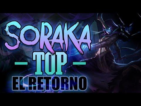 SORAKA TOP   EL RETORNO DE LA LEYENDA
