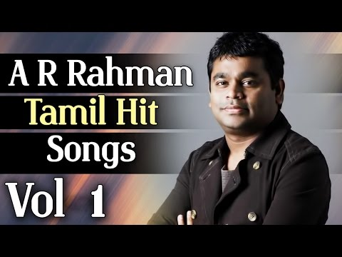 A. R. Rahman Superhit Songs || Jukebox Vol-1