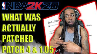 NBA 2K20 NEWS - WHAT WAS ACTUALLY PATCHED IN PATCH 4 & PATCH 1.05! DID THEY BREAK THE GAME AGAIN?!