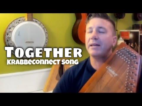 TOGETHER (KRABBECONNECT) - Marc Gunn Original Video
