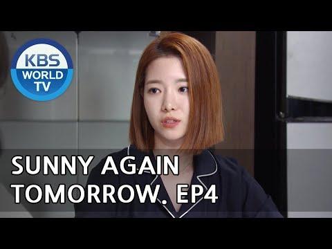 Sunny Again Tomorrow   내일도 맑음 - Ep.4 [SUB : ENG,CHN,IND / 2018.05.16]