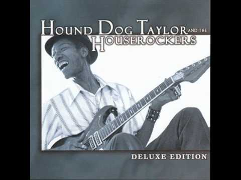 Hound Dog Taylor&The Houserockers - Ain't Got Nobody