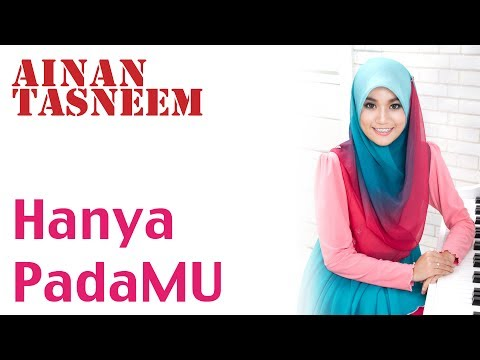 Ainan Tasneem - Hanya Padamu (versi Promo) Mp3 Full & Lirik video