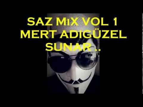 ∞ Saz mix - vol 1 Mert Adıgüzel ∞