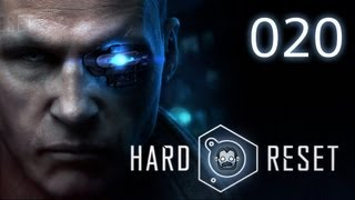 Let's Play: Hard Reset #020 - Massenhaft Probleme mit Schrott [deutsch] [720p]