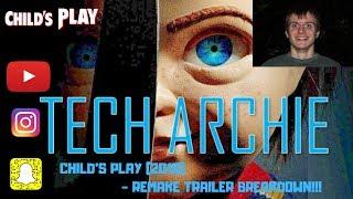 CHILD'S PLAY - (2019 REMAKE) TRAILER  BREAKDOWN!!!!