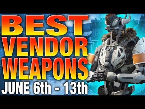 Destiny Best Vendor Weapons Of The Week - Weekly Vendor Reset June 6 - Vendor Reset Recommendations