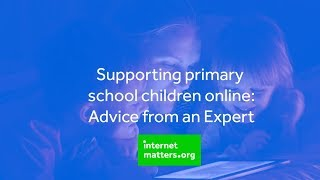 How are primary schools supporting children's online safety?   Internet Matters