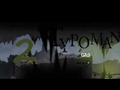 Let's Play Typoman Part 2: Das Gas bringt die Lösung