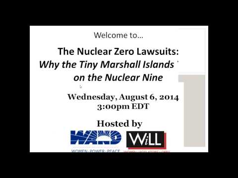 Webinar: The Nuclear Zero Lawsuits---Why the tiny Marshall Islands took on the Nuclear Nine