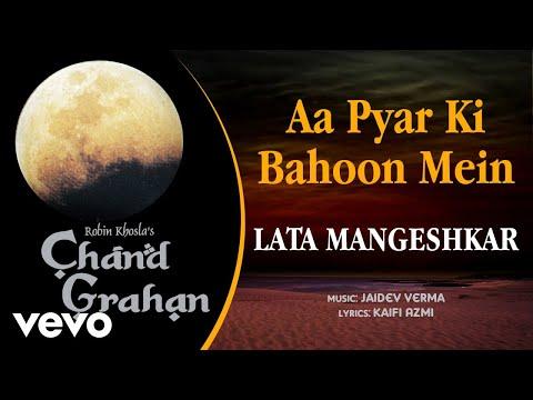 Aa Pyar Ki Bahoon Mein - Chand Grahan | Lata Mangeshkar |Official Audio