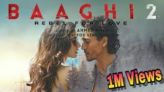 BAAGHI 2 Official Trailer Tiger shroff new movie 2017