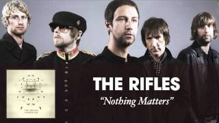 Watch Rifles Nothing Matters video