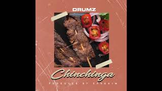 Drumz - Chinchinga (Official Audio) prod. by Ephraimmusic