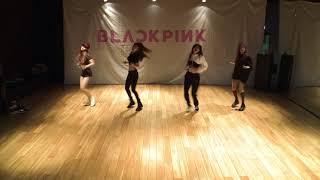 BLACKPINK – '마지막처럼 AS IF IT'S YOUR LAST' DANCE PRACTICE VIDEO