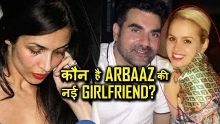 Arbaaz Khan reveals his girlfriend after separating from Malaika!