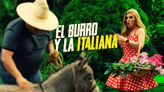 El burro de Agapito Díaz  y la Italiana- JR INN