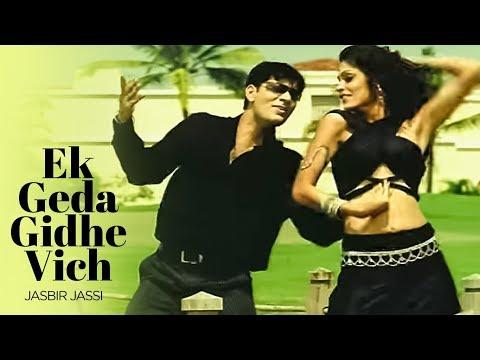Ek Geda Gidhe Vich Hor Jassi Full Song