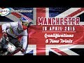 2015: Manchester Live – Qualification & Time trials Superfinal